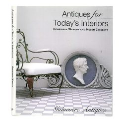 Antiques for Today's Interiors (Guinevere antiques), published by Collins & Brown, 1999
