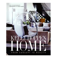 Kelly Hoppen Home, published by Jacqui Small, 2007