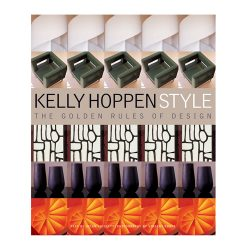 Kelly Hoppen Style, published by Jacqui Small, 2004