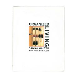 Organized Living, published by Conran Octopus, 1997